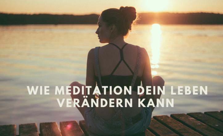 wie-meditation-dein-leben-verandern-kann
